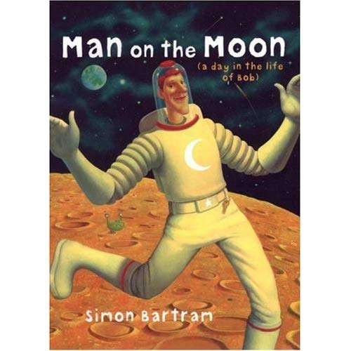Year 2 – Literacy – Man on the Moon (a day in the life of Bob)